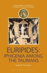 Euripides: Iphigenia among the Taurians (inbunden)