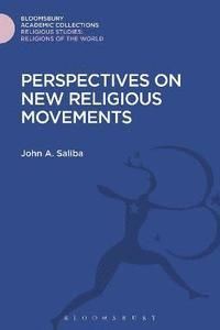 Perspectives on New Religious Movements (inbunden)