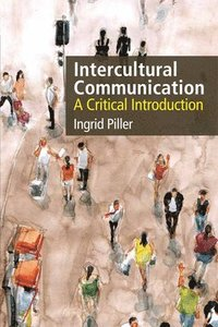 Intercultural Communication (häftad)