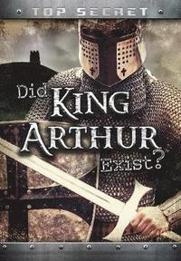 Did King Arthur Exist? (häftad)