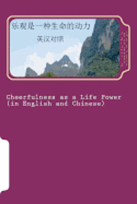 Cheerfulness as a Life Power: Bilingual Reading in English and Chinese (häftad)