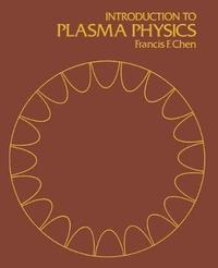 Introduction to Plasma Physics av Francis F Chen (Häftad)