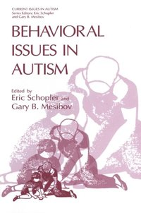 Behavioral Issues in Autism (e-bok)