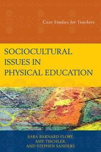 Sociocultural Issues in Physical Education (inbunden)