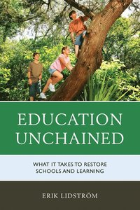 Education Unchained (häftad)