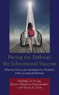 Paving the Pathway for Educational Success (inbunden)