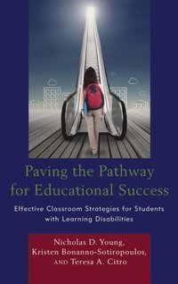 Paving the Pathway for Educational Success (e-bok)