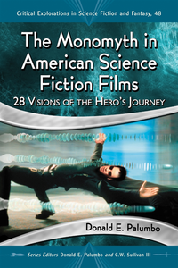 Monomyth in American Science Fiction Films (e-bok)