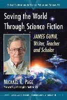 Saving the World Through Science Fiction (häftad)