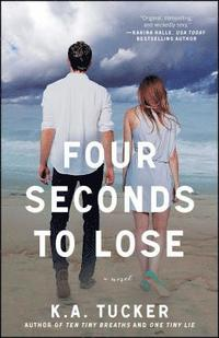 Four Seconds to Lose (häftad)