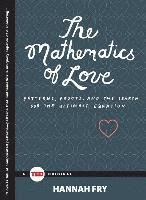 The Mathematics of Love: Patterns, Proofs, and the Search for the Ultimate Equation (inbunden)