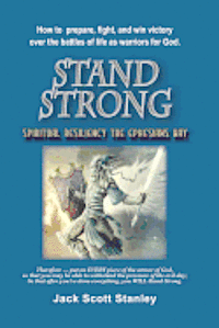 Stand Strong, Spiritual Resiliency the Ephesians Way