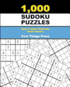 1,000 Sudoku Puzzles: Easy to Super Challenge Brain Teasers