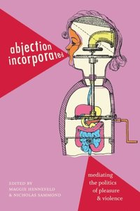 Abjection Incorporated (e-bok)