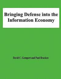 Bringing Defense into the Information Economy (häftad)