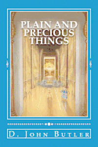 Plain and Precious Things: The Temple Religion of the Book of Mormon's Visionary Men (häftad)