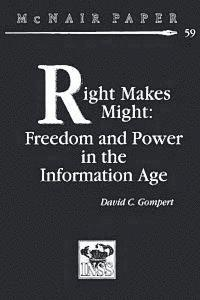 Right Makes Might: Freedom and Power in the Information Age (häftad)