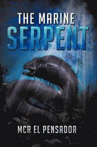 The Marine Serpent (häftad)