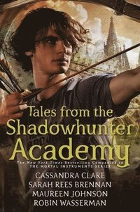 Tales from the Shadowhunter Academy (inbunden)