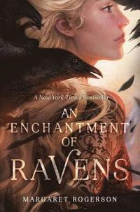 An Enchantment of Ravens (inbunden)