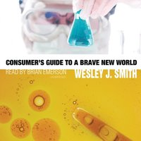 Consumer's Guide to a Brave New World (ljudbok)
