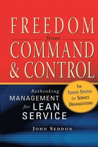 Freedom from Command and Control (e-bok)