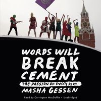 Words Will Break Cement (ljudbok)