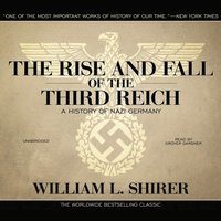 Rise and Fall of the Third Reich (ljudbok)