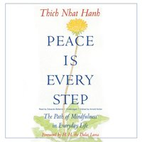 Peace Is Every Step (ljudbok)