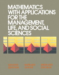 Mathematics with Applications for the Management, Life, and Social Sciences (e-bok)