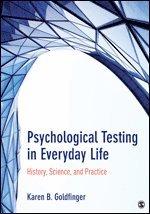 Psychological Testing in Everyday Life av Karen B Goldfinger (Häftad)