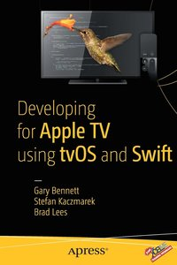 Developing for Apple TV using tvOS and Swift (häftad)