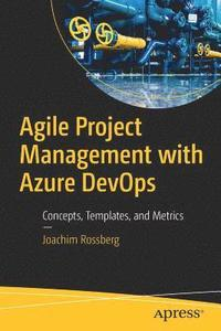 Agile Project Management with Azure DevOps (häftad)