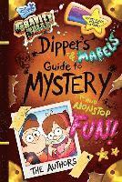 Gravity Falls Dipper's and Mabel's Guide to Mystery and Nonstop Fun! (inbunden)