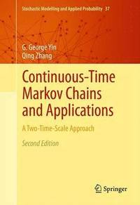 Continuous-Time Markov Chains and Applications (häftad)