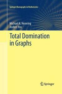 Total Domination in Graphs (häftad)