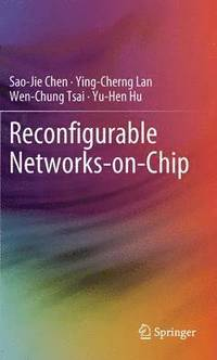 Reconfigurable Networks-on-Chip (häftad)