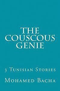 The Couscous Genie: Three Tunisian Tales (häftad)