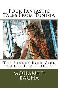 Four Fantastic Tales from Tunisia: The Couscous Genie and Other Folktales (häftad)