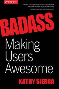 Badass - Making Users Awesome (häftad)