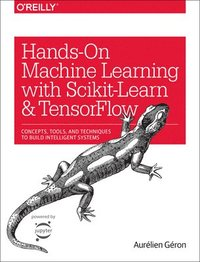Hands-On Machine Learning with Scikit-Learn and TensorFlow (häftad)