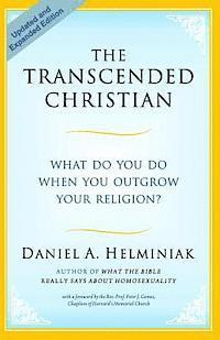 The Transcended Christian: What Do You Do When You Outgrow Your Religion? (häftad)