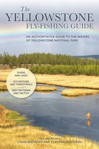 Yellowstone Fly-Fishing Guide, New and Revised (e-bok)