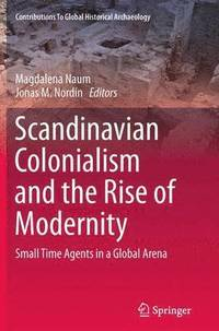 Scandinavian Colonialism  and the Rise of Modernity (häftad)