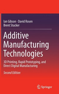 Additive Manufacturing Technologies (inbunden)