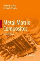Metal Matrix Composites (häftad)