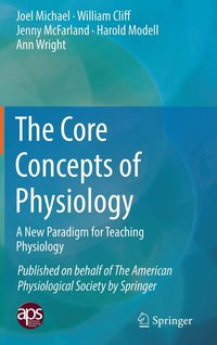 The Core Concepts of Physiology (inbunden)