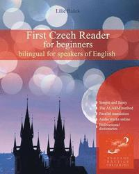 First Czech Reader for Beginners: Bilingual for Speakers of English (häftad)