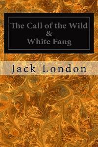 The Call of the Wild & White Fang (häftad)