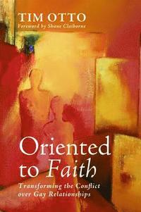 Oriented to Faith (inbunden)